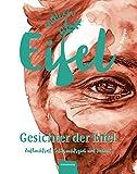 ENDLICH EIFEL – Band 1: Gesichter der Eifel