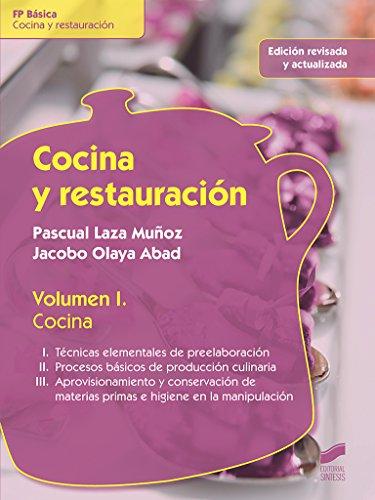Cocina y restauración. Volumen 1: Cocina (edición revisada y actualizada): 8 (Hostelería y Turismo)