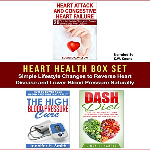 Heart Health Box Set: Simple Lifestyle Changes to Reverse Heart Disease and Lower Blood Pressure Naturally audiobook cover art