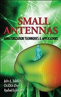 Small Antennas: Miniaturization Techniques & Applications