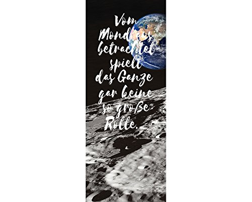awallo Dekopanel Motiv Mondaussicht mit Spruch Vom Mond aus betrachtet spielt das Ganze gar keine so große Rolle in Grau Schwarz Blau in 100 x 250 cm Fototapete auf Vliestapete Made in Germany