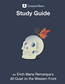 Study Guide for Erich Maria Remarque's All Quiet on the Western Front