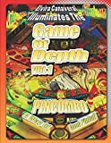 Game Of Depth Volume 1 A Way of Good Pinball: Applying the Philosophy of Bruce Lee to Pinball