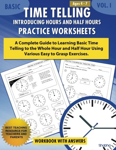 Basic Time Telling - Introducing Hours and Half Hours - Practice Worksheets Workbook With Answers: D