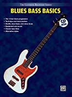 Blues Bass Basics: Steps One & Two (The Ultimate Beginner Series)