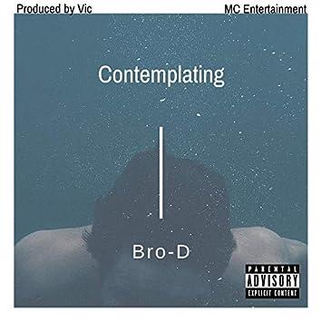 Contemplating (Pro. VIC)