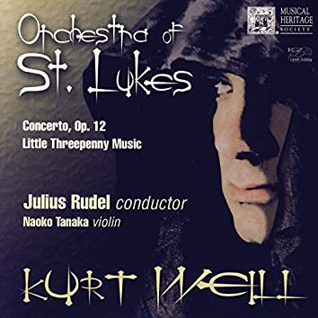 Kurt Weill: Concerto, Op. 12 - Little Threepenny Music