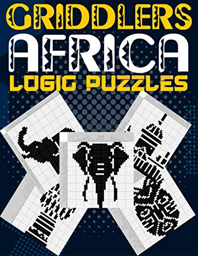 Griddlers Africa: Logic Puzzles Japanese Picross, Griddler, Paint By Numbers Or Hanjie Puzzle Books For Adults