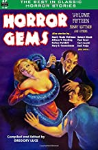 Horror Gems, Volume Fifteen, Henry Kuttner and Others