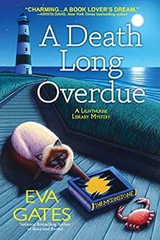 A Death Long Overdue: A Lighthouse Library Mystery by [Eva Gates]