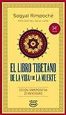El libro tibetano de la vida y de la muerte - Vintage par Rinpoche