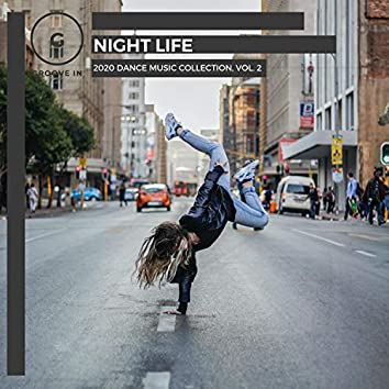 Night Life - 2020 Dance Music Collection, Vol. 2