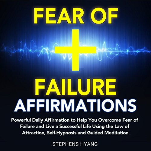 Fear of Failure Affirmations cover art