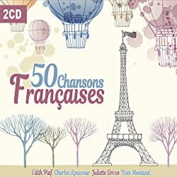50 Chansons Françaises, Édith Piaf, Yves Montand, Juliette Greco, Maurice Chevalier [2CD]