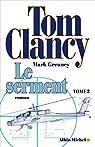 Le serment, tome 2 par Clancy