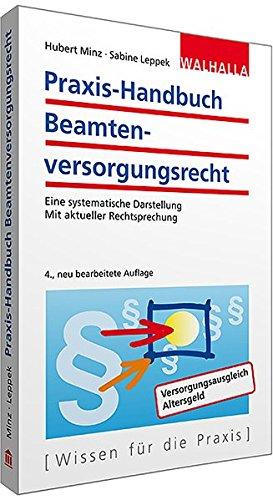 Praxis-Handbuch Beamtenversorgungsrecht: Eine systematische Darstellung; Mit aktueller Rechtsprechung