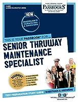 Senior Thruway Maintenance Specialist (Career Examination)