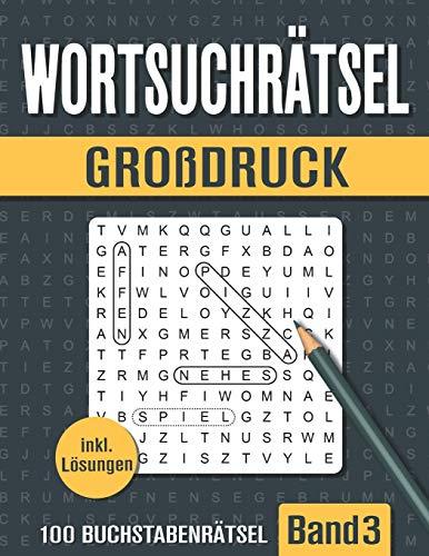 Wortsuchrätsel Großdruck: Großer Rätselspaß für Senioren, Erwachsene und Kinder mit 100 Buchstabenpuzzle - Band 3