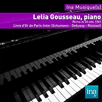 Le Livre d'Or de Paris-Inter (Schumann - Debussy - Roussel)
