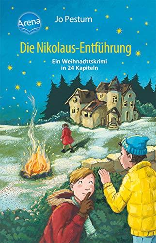 Die Nikolaus-Entführung: Ein Adventskalender-Krimi in 24 Kapiteln