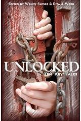 """Unlocked: Ten """"Key"""" Tales Paperback"""