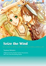Seize the Wind: A historic romance between a lady and a bandit (Harlequin Comics)