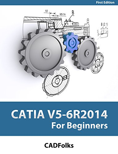 CATIA V5-6R2014 for Beginners (English Edition)