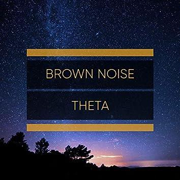 Brown Noise Theta, Vol. 1