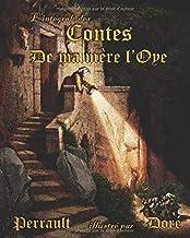 Perrault illustré par Doré : L'intégrale des Contes de ma mère l'Oye