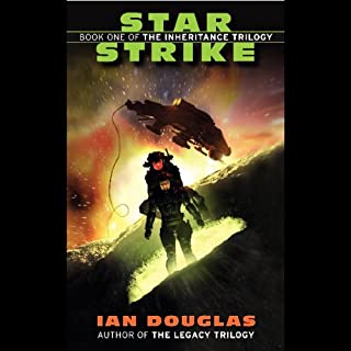 Star Strike     The Inheritance Trilogy, Book 1              By:                                                                                                                                 Ian Douglas                               Narrated by:                                                                                                                                 Marc Vietor                      Length: 14 hrs and 59 mins     423 ratings     Overall 4.0