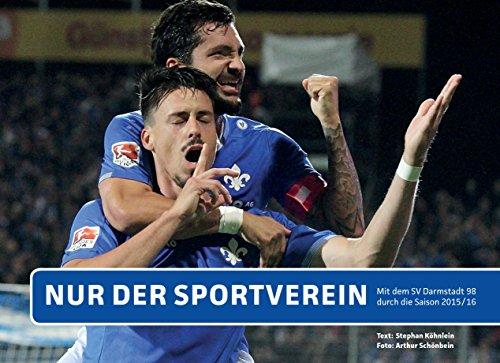 Nur der Sportverein: Mit dem SV Darmstadt 98 durch die Saison 2015/16