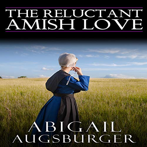 The Reluctant Amish Love  By  cover art