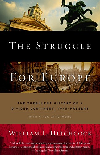 The Struggle for Europe: The Turbulent History of a...