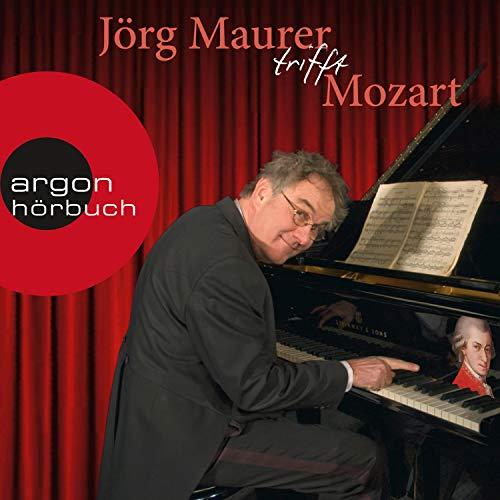 Jörg Maurer trifft Mozart Titelbild