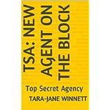 TSA: New Agent On The Block: Top Secret Agency (TSA: Top Secret Agency Book 1) (English Edition)