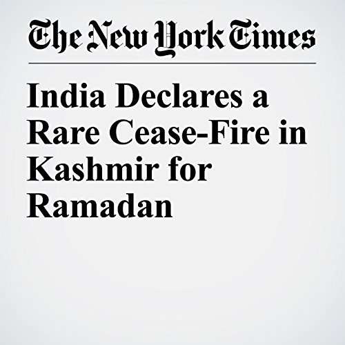 India Declares a Rare Cease-Fire in Kashmir for Ramadan copertina
