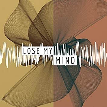 Lose My Mind