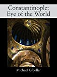 Constantinople: Eye of the Wor...