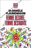 Femme désirée, femme désirante (PAYOT GD FORMAT) - Format Kindle - 5,99 €