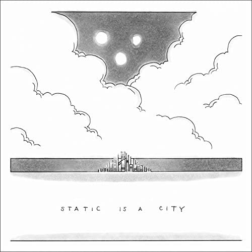 Static Is a City