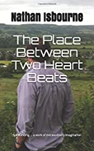 The Place Between Two Heart Beats