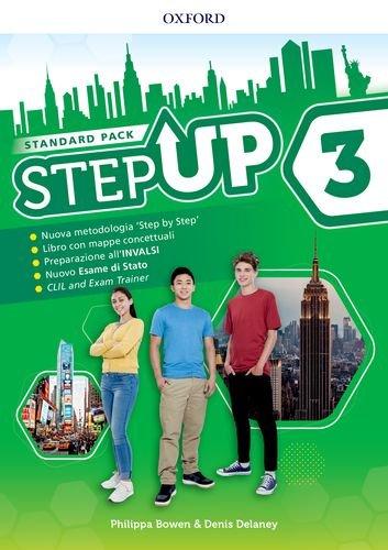 Step up. Student's book-Workbook. Con Exam trainer, Mind map, Ket. Per la Scuola media. Con ebook. Con espansione online. : Step up. ... espansione online. - [Lingua inglese]: 3: Vol. 3