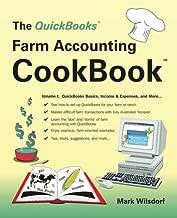 The QuickBooks Farm Accounting Cookbook, Volume I: QuickBooks Basics, Income & Expenses, and More... (Volume 1)