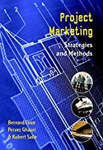 Project Marketing: Beyond Competitive Bidding