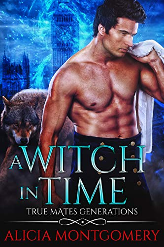 A Witch in Time: True Mates Generations Book 4 (English Edition)