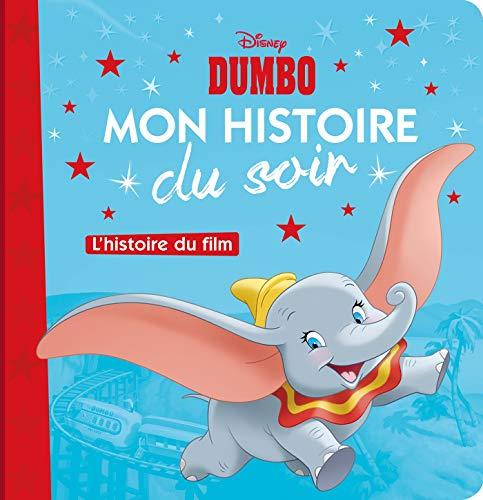 DUMBO - Mon Histoire du Soir - L'histoire du film - DISNEY