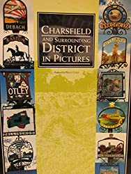 Charsfield and Surrounding District in Pictures