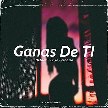 Ganas De Ti (feat.Ocravel) [Desmadre Antrero] [feat. Ocravel]