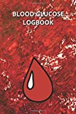 Blood Glucose Logbook: a Daily Readings Portable Diabetes Sugar Log For organic Dinner planner cabin cards dry log pack variety pages gifts for men ... Lunch With regular Notes notepad pad Fitness