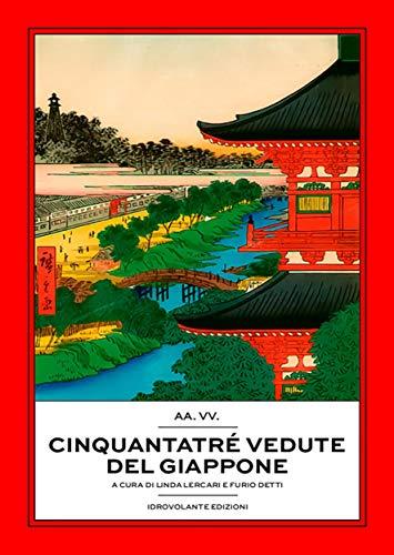 Cinquantatré vedute del Giappone di [AA.VV.]